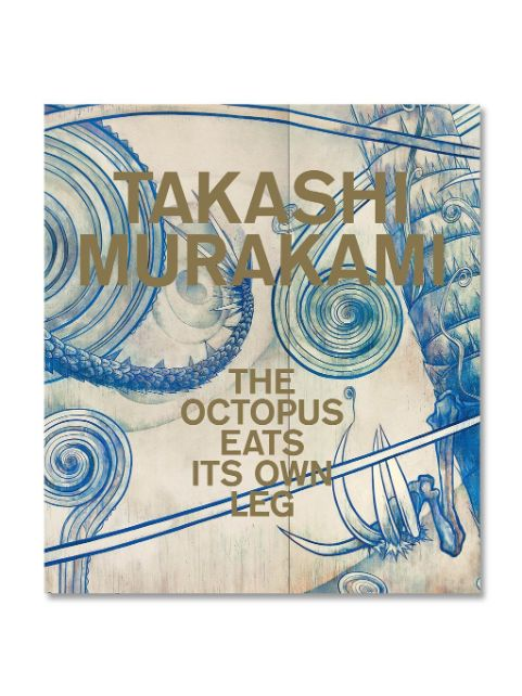 Takashi Murakami: The Octopus Eats Its Own Leg Book