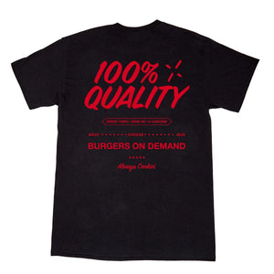 The Burger Show 100% Quality Tee - Black