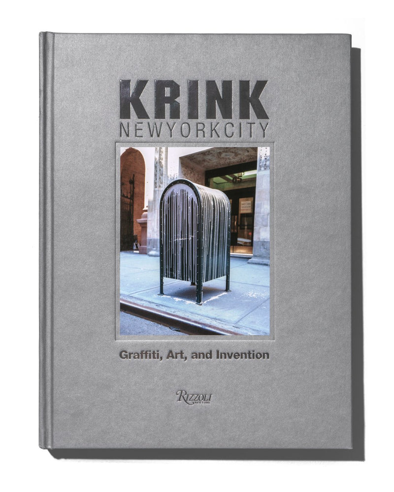 Krink: Graffiti, Art, and Invention Book
