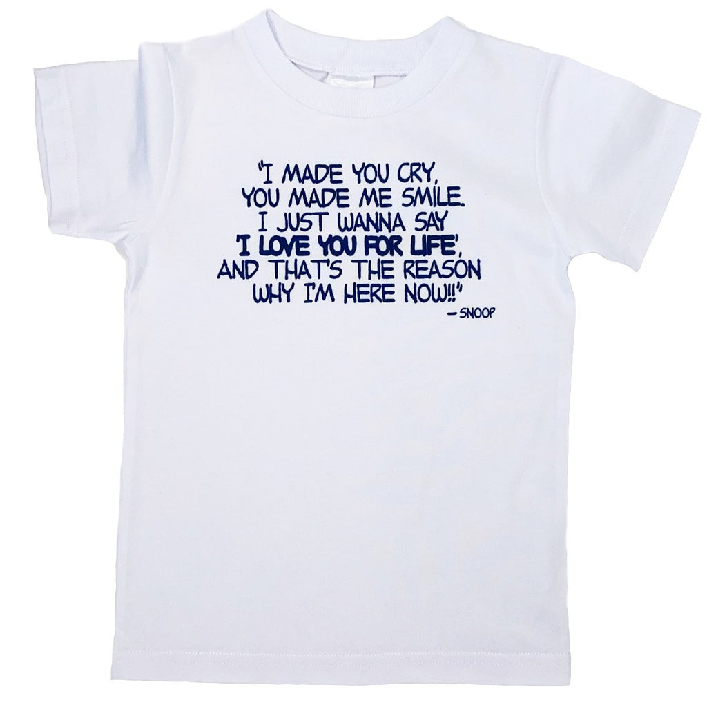 White Love You For Life T-shirt