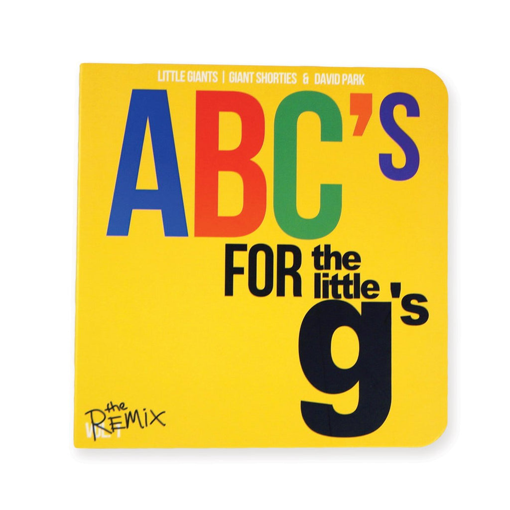 ABCs For The Little g's The Remix Board Book