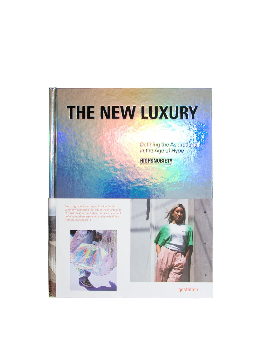 The New Luxury Highsnobiety Book