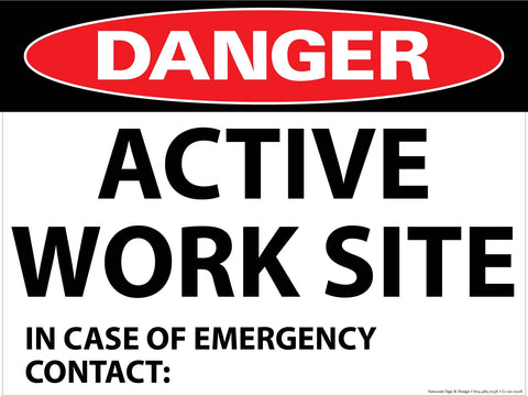 Danger Active Worksite