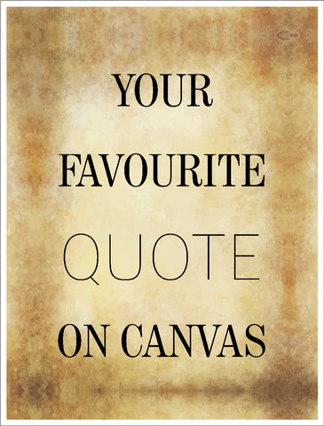 Your Quote on Canvas
