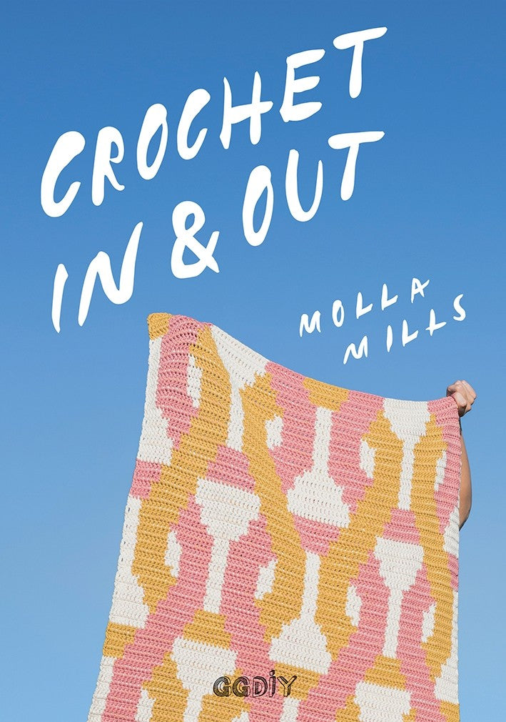 CROCHET IN AND OUT <br> MOLLA MILLS