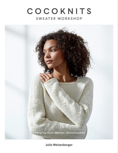COCOKNITS SWEATER WORKSHOP - JULIE WEISENBERGER