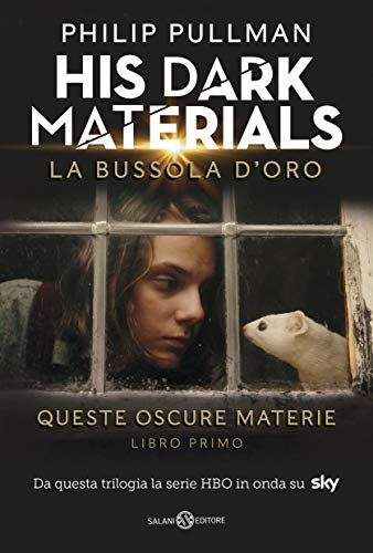 La bussola d'oro. His dark materials. Queste oscure materie: 1