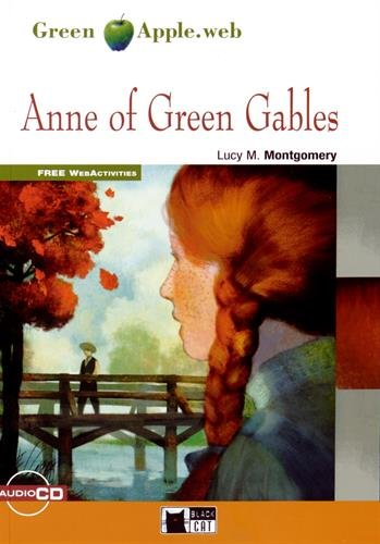 Anne of Green Gables. Con CD Audio [Lingua inglese]