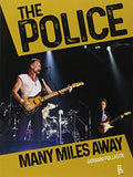 The Police. Many miles away