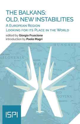 The Balkans: old, new instabilities. A european region looking for its place in the world