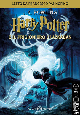 Harry Potter e il Prigioniero di Azkaban - Audiolibro CD MP3