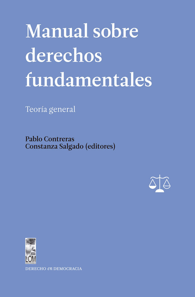 Manual sobre derechos fundamentales. Teoría general