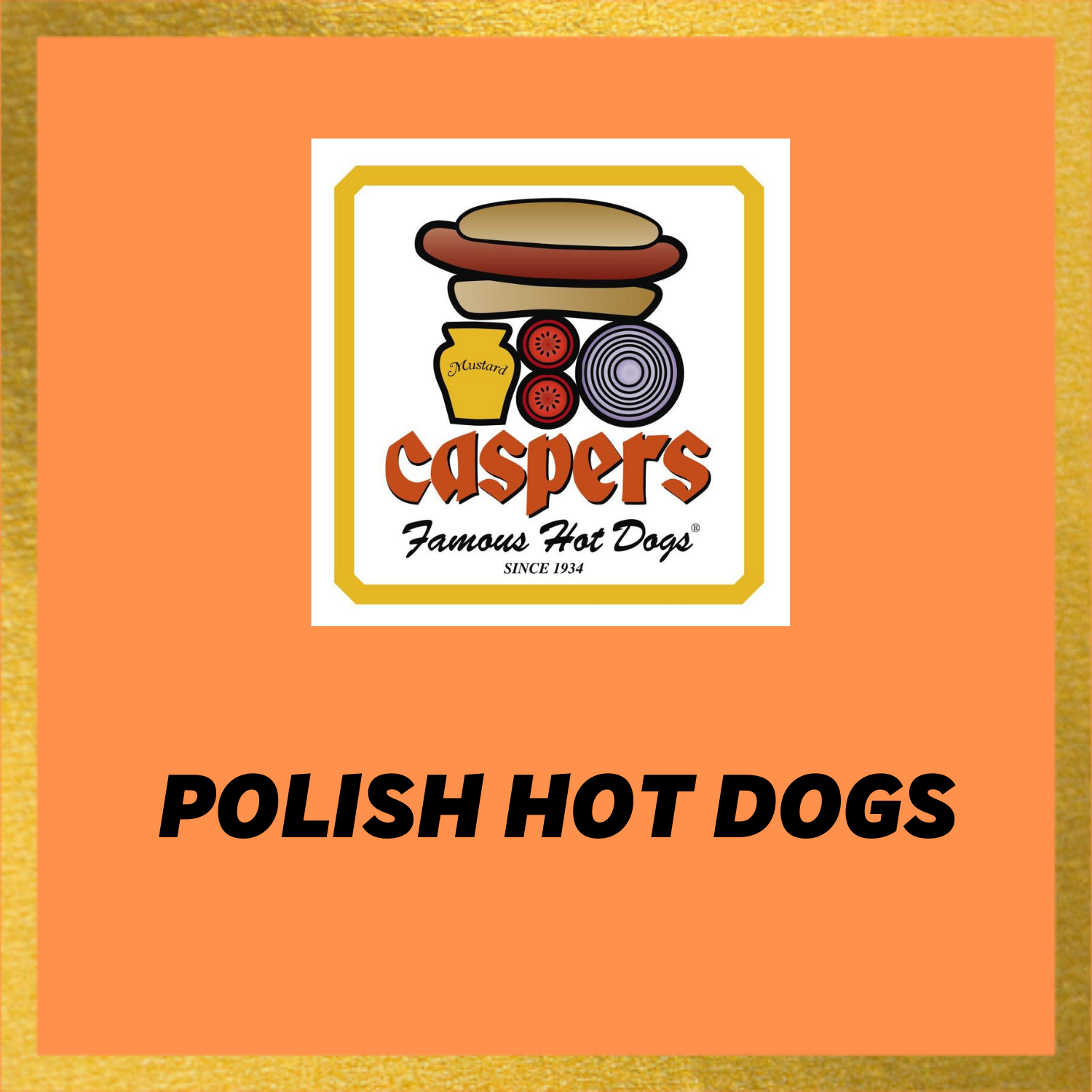 Caspers Hot Dogs Polish Recipe
