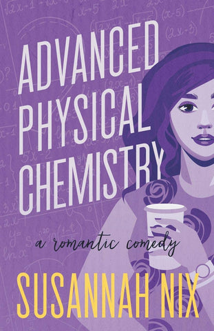 Advanced Physical Chemistry: A Romantic Comedy (Chemistry Lessons)