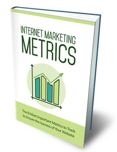 Internet Marketing Metrics + BONUS - PDF Ebook with master resell rights