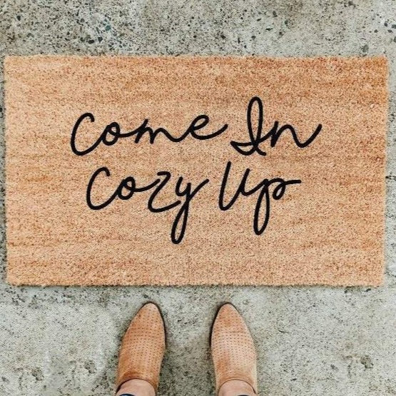COME IN + COZY UP | WELCOME MAT