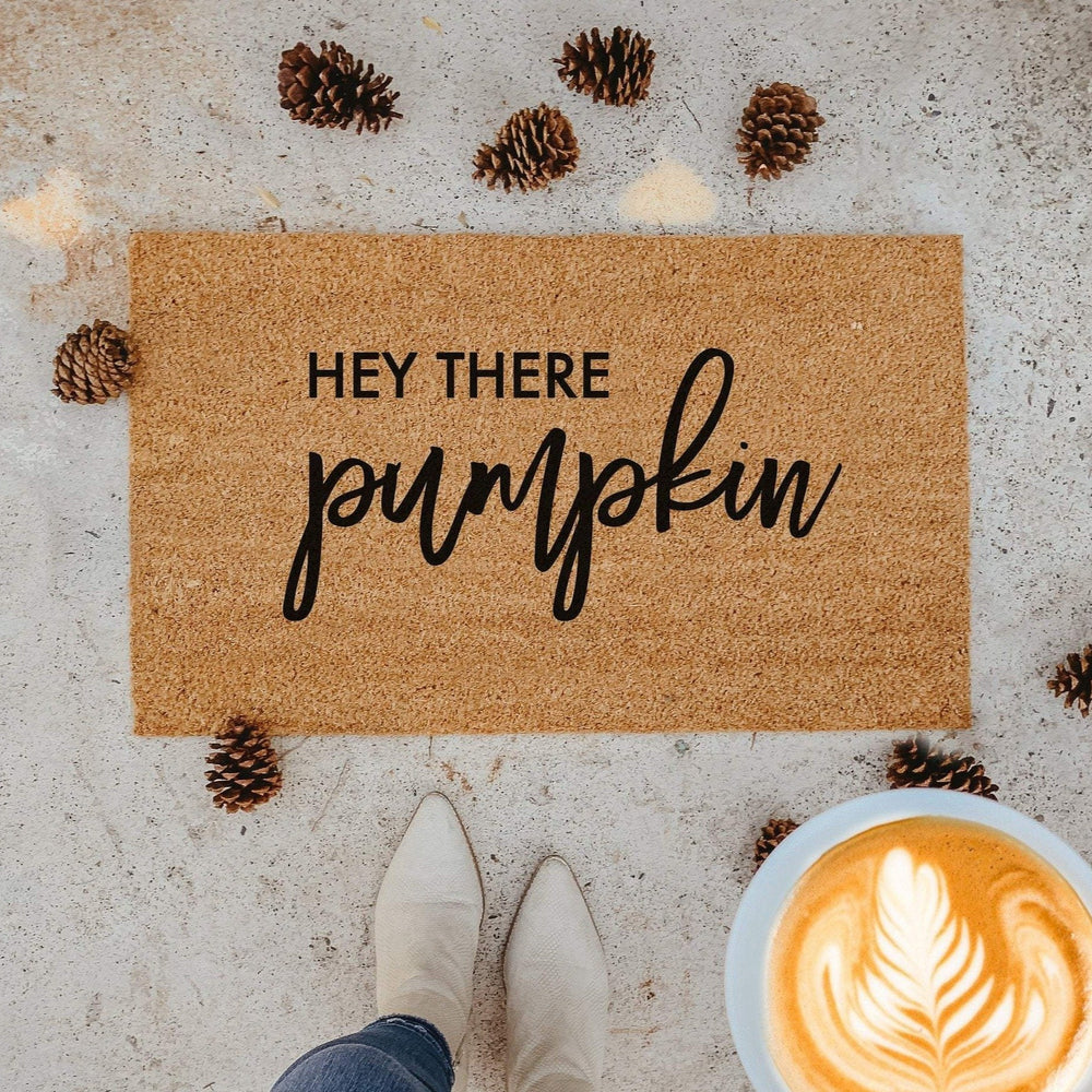 HEY THERE PUMPKIN | WELCOME MAT