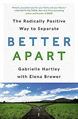 Better apart book for a better marital separation