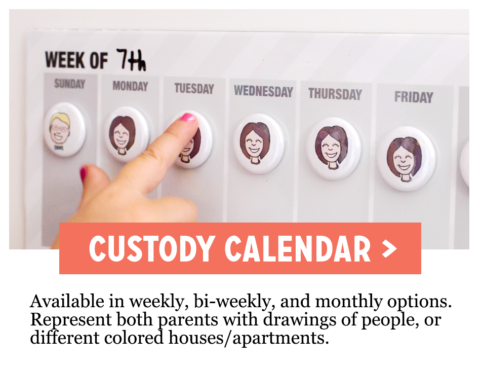 Co-Parenting Custody Calendar. Available in weekly, bi-weekly, and monthly options. Represent both parents with drawings of people, or different colored houses/apartments.