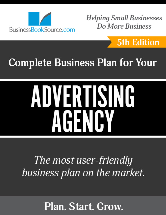 How to Write A Business Plan for an Advertising Agency