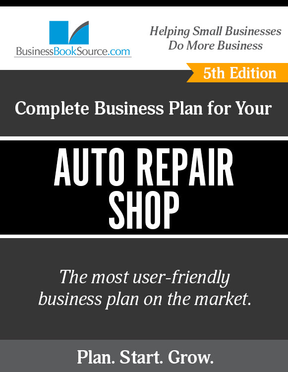 How to Write A Business Plan for an Auto Repair Shop