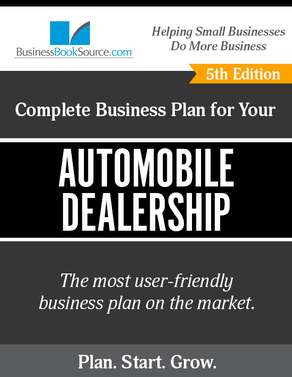 How to Write A Business Plan for an Automobile Dealership
