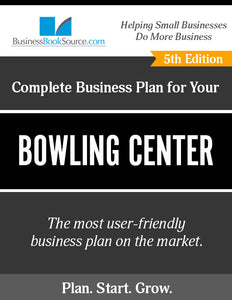 How to Write A Business Plan for a Bowling Center