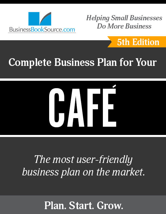 How to Write A Business Plan for a Cafe
