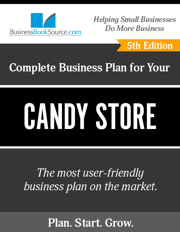How to Write A Business Plan for a Candy Store