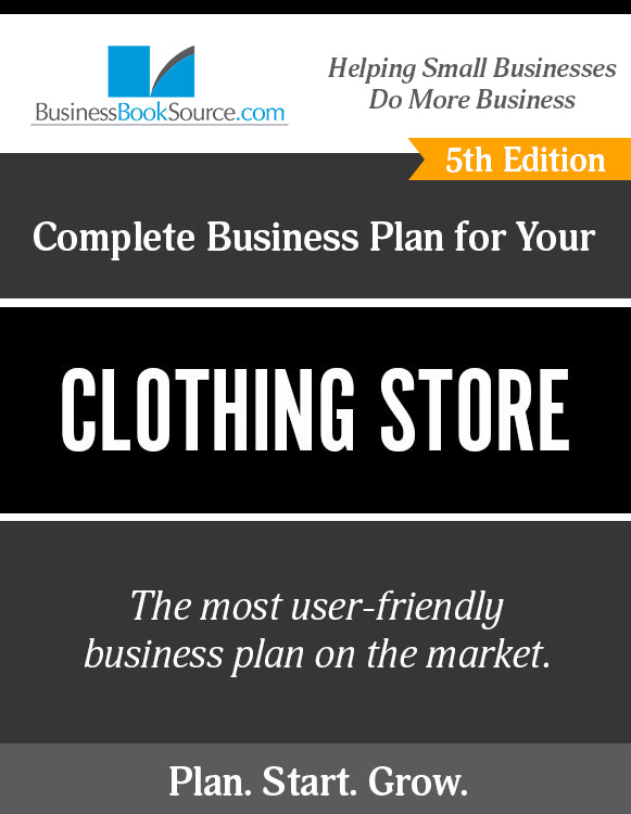 How to Write A Business Plan for a Clothing Store