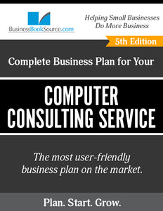 How to Write A Business Plan for a Computer Consulting Service