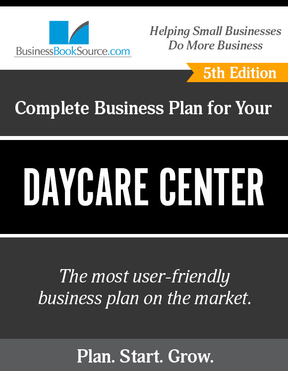 How to Write A Business Plan for a Day Care Center