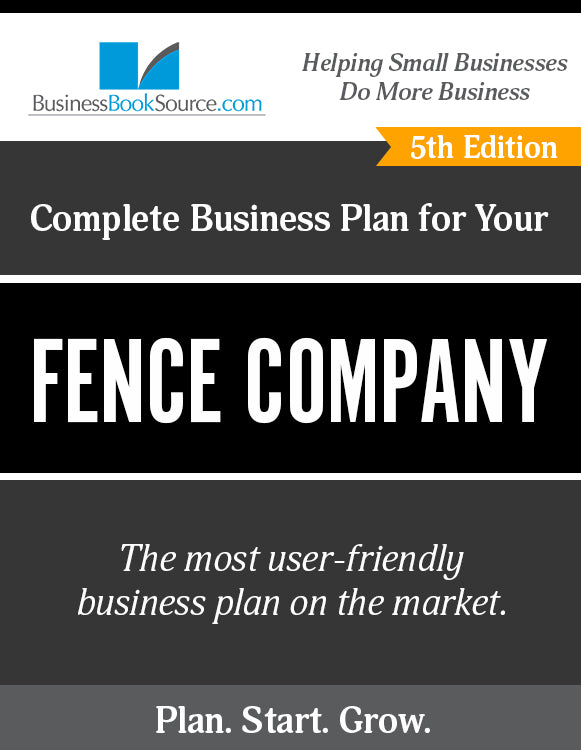 How to Write A Business Plan for a Fence Company