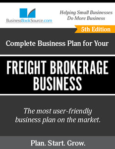 How to Write A Business Plan for a Freight Broker Business