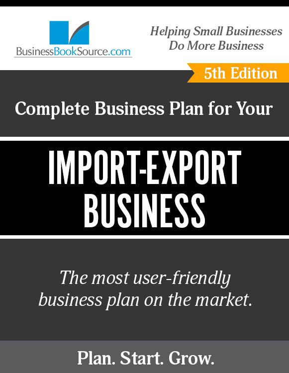 How to Write A Business Plan for an Import-Export Business