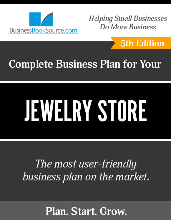 How to Write A Business Plan for a Jewelry Store