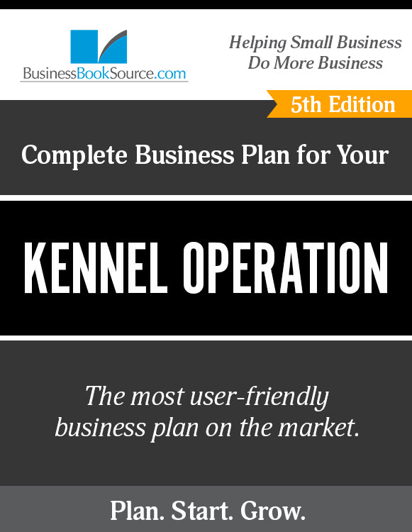How to Write A Business Plan for a Kennel Operation