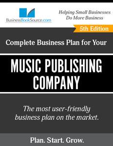 How to Write A Business Plan for a Music Publishing Company