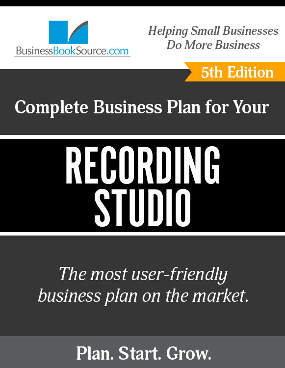 How to Write A Business Plan for a Recording Studio