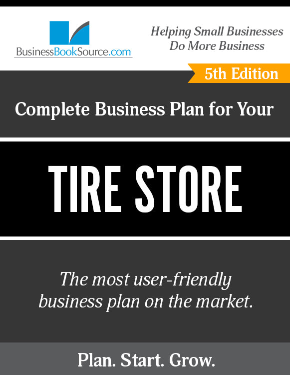 How to Write A Business Plan for a Tire Store