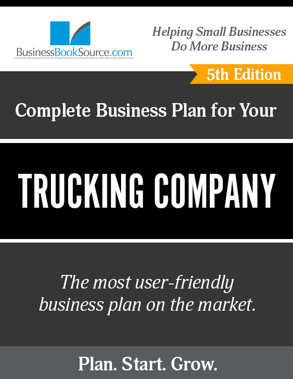How to Write A Business Plan for a Trucking Company