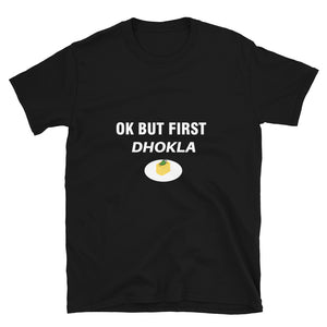 Ok But First Dhokla - Quirky Masala