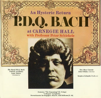 An Hysteric Return:  P.D.Q. Bach at Carnegie Hall CD