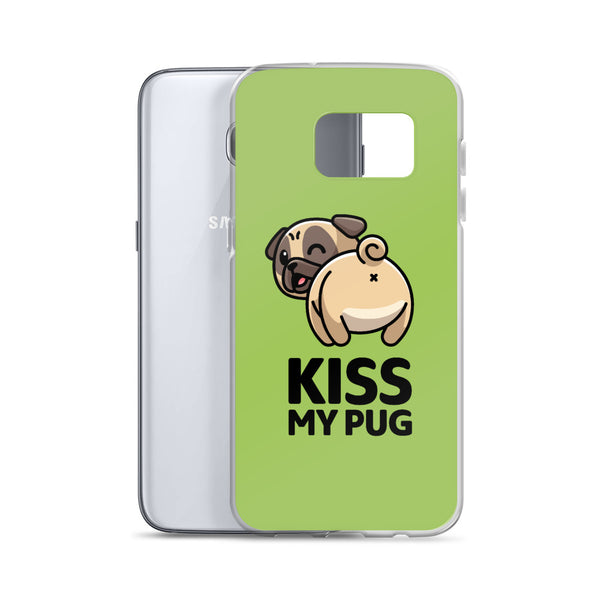 """Kiss My Pug"" - Samsung Case"
