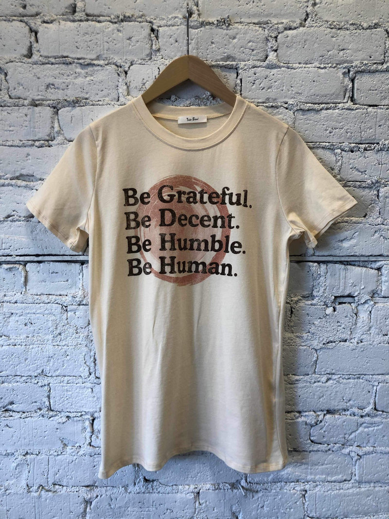 Be Grateful, Be Decent, Be Humble, Be Human Tee-Tee-Yellow Umbrella