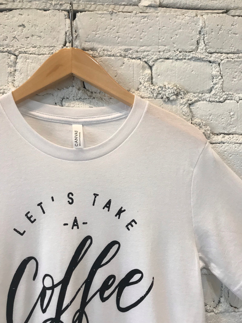 "White ""Let's Have a Coffee Break"" Tee"