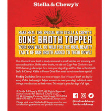 Load image into Gallery viewer, Stella & Chewy's Cage-Free Chicken Broth Topper 11oz - Bakersfield Pet Food Delivery
