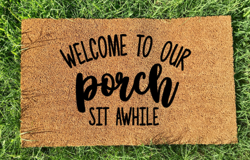 Welcome to our porch doormat