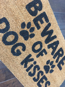 Beware of dog kisses doormat