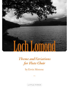 MONROE: Loch Lomond: Theme & Variations